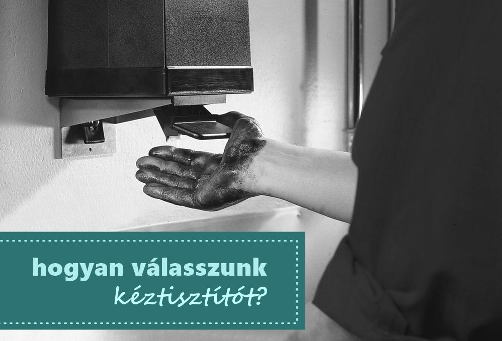 (Magyar) Hogyan válasszunk ipari kéztisztítót?