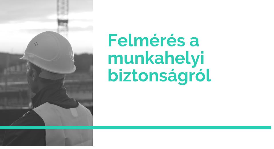 (Magyar) Munkabiztonság Magyarországon - minden 5. embert ért már munkahelyi baleset!